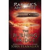 The Burning Bridge, Ranger's Apprentice Series, Book 2, by John Flanagan, Paperback