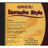 Goodmans Volume 1, Karaoke Style, As Made Popular by Goodmans, CD+G