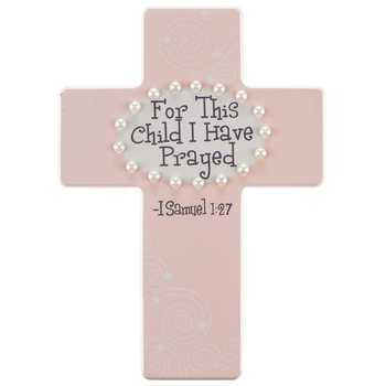 Mini Cross, For This Child I Have Prayed, 1 Samuel 1:27, Peach, 8 x 5 1/2 inches