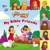 My Bible Friends, The Beginner's Bible, by Zonderkidz, Board Book