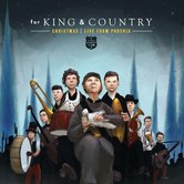 A for KING & COUNTRY Christmas: Live From Phoenix, by for KING & COUNTRY, CD
