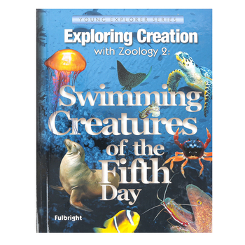 Apologia, Exploring Creation with Zoology 2 Swimming Creatures Textbook, Hardcover, Grades K-6