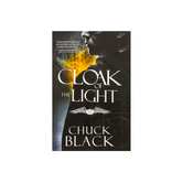 Cloak of the Light, War of the Realms Series, Book 1, by Chuck Black