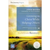 Growing In Christ While Helping Others, Participant's Guide 4, by John Baker