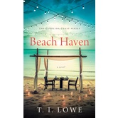 Beach Haven, Carolina Coast Series, Book 1, by T.I. Lowe, Mass Market Paperbound