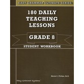 Easy Grammar Ultimate Series 180 Daily Teaching Lessons Grade 8 Student
