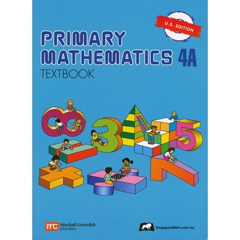 Singapore Math, Primary Math Textbook 4A, U.S. Edition, Paperback, 96 Pages, Grades 4-5