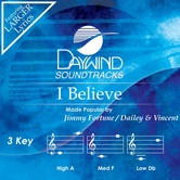 I Believe, Accompaniment Track, As Made Popular by Jimmy Fortune, CD