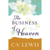 The Business of Heaven: Daily Readings, by C. S. Lewis, Paperback
