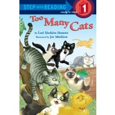 Too Many Cats, Step Into Reading, Level 1 Reader, by Lori Haskins Houran, Paperback