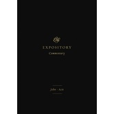 ESV Expository Commentary: John and Acts, Volume 9, by Various Authors, Hardcover