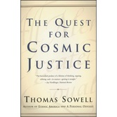 The Quest for Cosmic Justice, by Thomas Sowell, Paperback