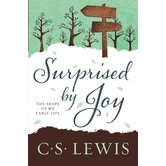 Surprised by Joy: The Shape of My Early Life, by C. S. Lewis