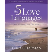 The Five Love Languages Bible Study Book, by Gary Chapman, Paperback
