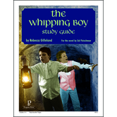 Progeny Press, The Whipping Boy Student Study Guide, Paperback, 48 Pages, Grades 3-5
