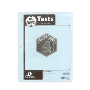 BJU Press, Science 4 Tests Answer Key, 4th Edition, Grade 4