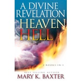 A Divine Revelation of Heaven & Hell: 2-Books-In-1, by Mary K. Baxter, Paperback