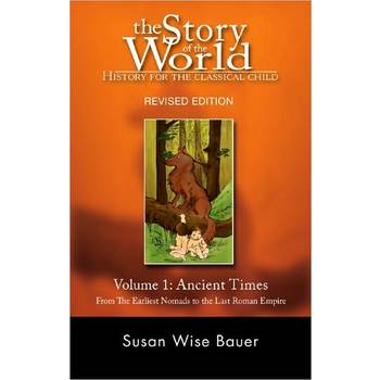 The Story of the World Volume 1: Ancient Times