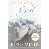 Quiet Times with God Devotional: 365 Daily Inspirations, by Joyce Meyer, Hardcover