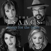 Songs For The Times, by The Isaacs, CD