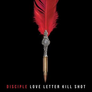 Love Letter Kill Shot, by Disciple, CD