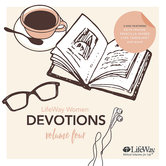 LifeWay Women Devotions: Volume 4, Various Authors, Audiobook