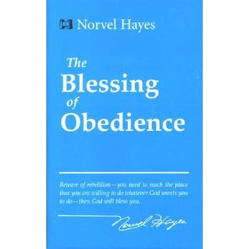 The Blessing of Obedience, by Norvel Hayes
