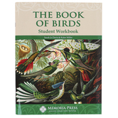 Memoria Press, The Book of Birds Student Workbook, Paperback, 73 Pages, Grades 5-7