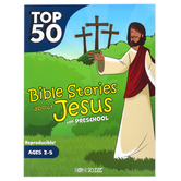 Rose Publishing, Top 50 Bible Stories about Jesus for Preschool, Paperback, Reproducible, Grade Pre K