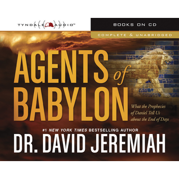 Agents of Babylon, by Dr. David Jeremiah, Read by Todd Busteed, Audiobook