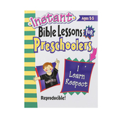 RoseKidz, Instant Bible Lessons For Preschoolers Activity Book I Learn Respect, Ages 2-5
