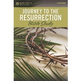 Journey To The Resurrection Bible Study, Rose Visual Bible Studies, by Rose Publishing, Paperback