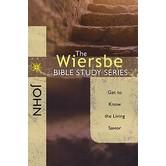 Wiersbe Bible Study Series: John: Get to Know the Living Savior