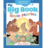 My Big Book of Bible Stories: Rhyming Bible Fun for Kids, by Phil A. Smouse, Paperback