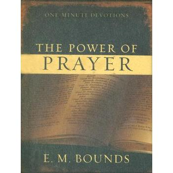 One Minute Devotions: The Power of Prayer, by E. M. Bounds, Hardcover