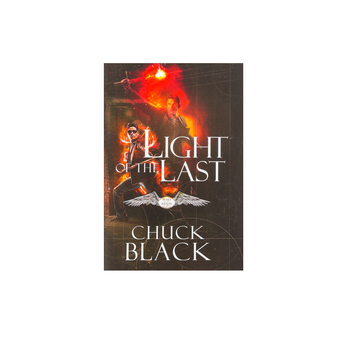 Light of the Last, Wars of the Realm Series, Book 3, by Chuck Black