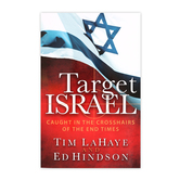 Target Israel: Caught in the Crosshairs of the End Times, by Tim LaHaye, Paperback