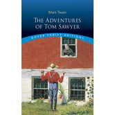 Adventures of Tom Sawyer, by Mark Twain, Paperback, Grades 5 and up