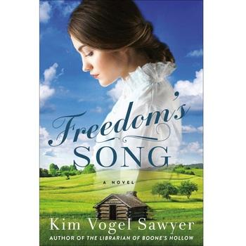 Freedoms Song: A Novel, by Kim Vogel Sawyer, Paperback
