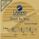 Trust In You, Accompaniment Track, As Made Popular by Lauren Daigle, CD