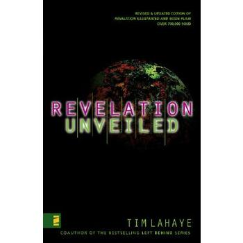 Revelation Unveiled, by Tim LaHaye, Paperback