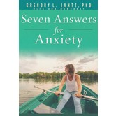 Seven Answers for Anxiety, by Gregory Jantz, Paperback