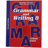 Saxon Grammar and Writing Teacher Guide, Grade 8, Curtis Hake, 246 Pages