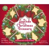The Legends of Christmas Treasury, by Dandi Daley Mackall & Lori Walburg, Hardcover