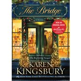 The Bridge: A Novel, by Karen Kingsbury, Paperback