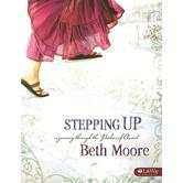 Stepping Up Bible Study Member Book: A Journey Through the Psalms of Ascent, by Beth Moore