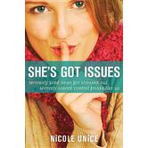 Shes Got Issues, by Nicole Unice, Paperback
