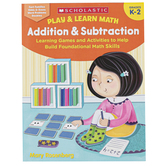 Scholastic, Play & Learn Math: Addition & Subtraction Workbook, 64 Pages, Grades K-2