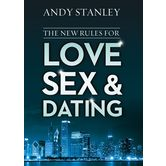 The New Rules for Love, Sex, and Dating, by Andy Stanley, Paperback
