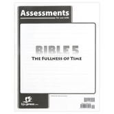 BJU Press, Bible 5 The Fullness of Time Assessments, Paperback, 32 Pages, Grade 5